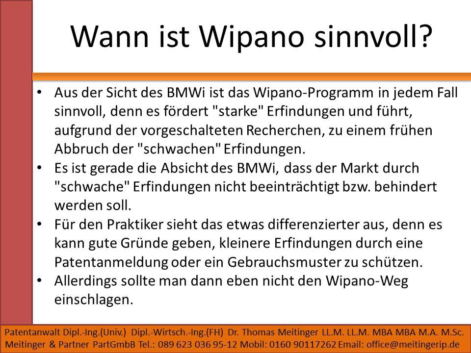 Wann ist Wipano sinnvoll